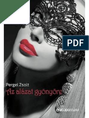 péniszének uralma)